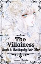 The Villainess Wants to Live Happily Ever After  by Mauzhr