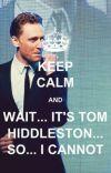 Tom Hiddleston Imagines {Requests Closed} cover