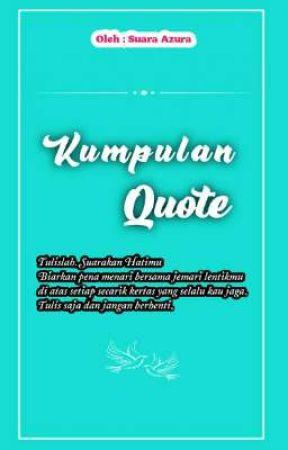 Kumpulan Quote by suara_azura