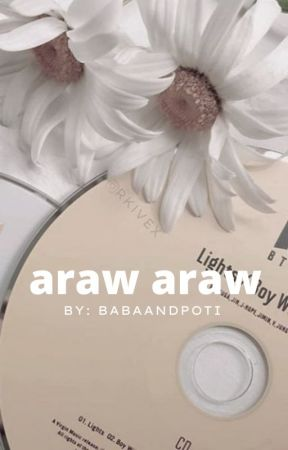 Araw Araw (AA Dulogy #2) | ON GOING by babaandpoti