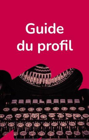 Guide du profil by WattpadClassiquesFR