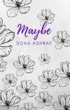 Maybe by SohaAshraf17