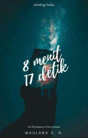 8 Menit 17 Detik by syachxn
