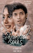 Manan ff : Imperfect souls by SakshiKnows