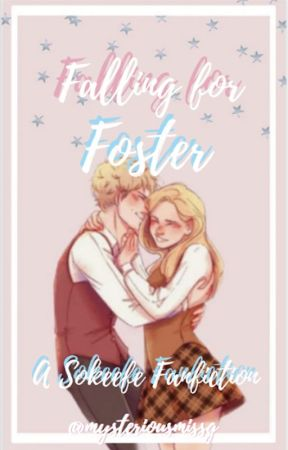 Falling for Foster ~ Book #2 in the Flipped Fanfiction Series by AnotherAverageElf