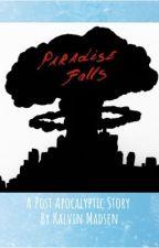 Paradise Falls (Fallout Fiction) Capital wasteland by KalvinMadsen