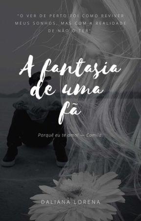 A Fantasia de uma Fã - Livro 1 by cbvmcncoBr