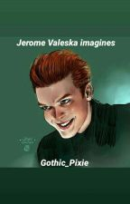 Jerome Valeska imagines by Gothic_Pixie