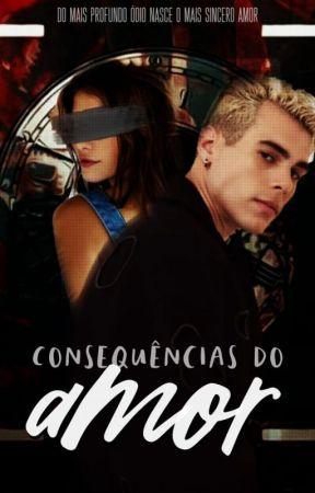 Consequencias do Amor - Livro 1 by cbvmcncoBr