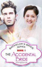 The Accidental Bride ni MoonLightPurple