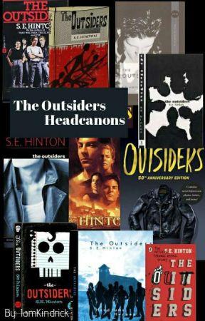 The Outsiders Headcanon's||Pt. 2 by IamKindrick