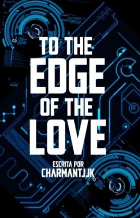 to the edge of the love; jjk by charmantjjk