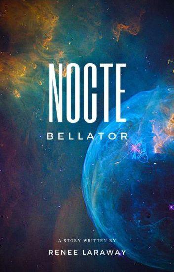 Nocte Bellator: Night Warrior