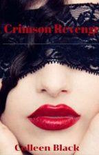 Crimson Revenge  by ceblack