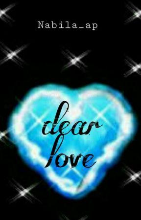Dear Love by nabilaap10603
