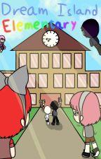 Dream Island Elementary by ManekiNekoTea