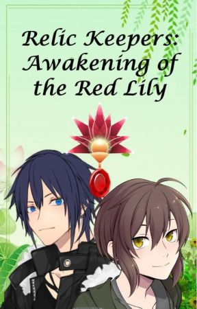 Relic Keepers: Awakening of the Red Lily - Boyxboy by TheShatteredRose