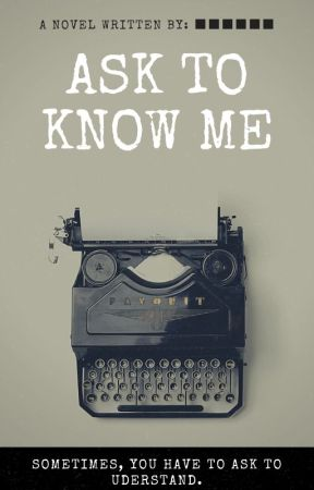 Ask to know me!  by -Fanadict-