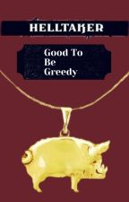 Good To Be Greedy || Helltaker x Male Reader by Mr_kodeo