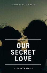Our Secret Love ( GxG) cover