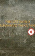 """The Lost World """"Simplified"""" by TalhaTahir168"""