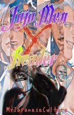 Jojo Men x Reader (😏fluffy and lemons😘)  by MyJapaneseCulture