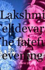 The Fateful Evening Part l by Ltelidevara