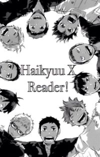 Haikyuu x Reader! cover
