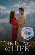The Heart Of Life by shutterbugtraveler