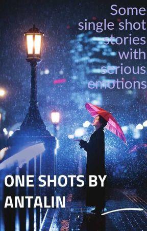 One Shots by Antalin by Antalin0901