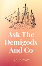 Ask The Demigods And Co by YOLO-YAY