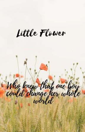 Little Flower by sunsetswerve1995