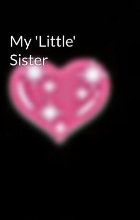 My 'Little' Sister by RAVEN-ROSE-FAZBEAR