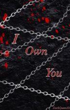 I Own You | Yoonmin - Taekook - Namjin  by DarkQueenBTS101