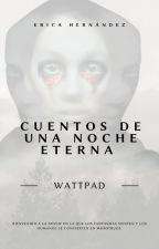 Cuentos De Una Noche Eterna by NamuEH