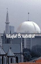 ISTIQLAL & KATEDRAL by reylnzgn_