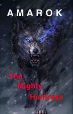 Amarok: The Mighty Huntress by mylovebokuto