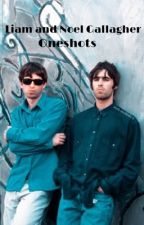 liam and noel gallagher oneshots  by 90sgallaghers