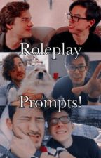 Roleplay Prompts! by remorsefulloyalty