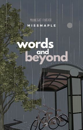 Words and Beyond by Missmaple