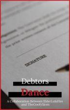 Debtors Dance by ElderLuluFire