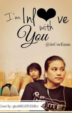 Im Inlove with you by itsLoveOfMyLife