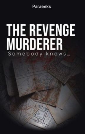 The Revenge Murderer (Sequel to Ax Murderer) by Paraeeks