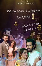RONAKSHI FANDOM AWARDS by TheEntertainment6