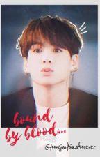 Bound by Blood | JJK x BTS by yoongimybiasforever