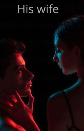 His Not So Innocent Wife  ( 18+ ONLY )  by Autumn-touched