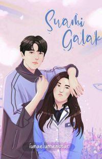 Suami Galak! - SEGERA TERBIT√√ [END] cover