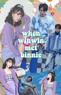 ³ when winwin met binnie ✓ cover
