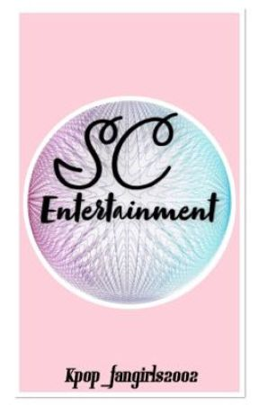 SC Entertainment || Applyfic by Kpop_fangirls2002