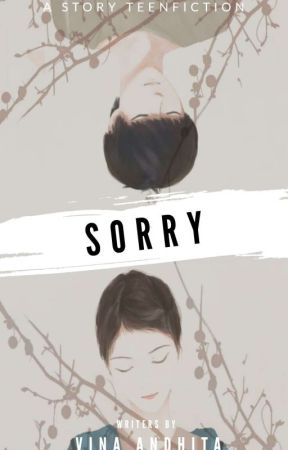 SORRY by Vinaandhita